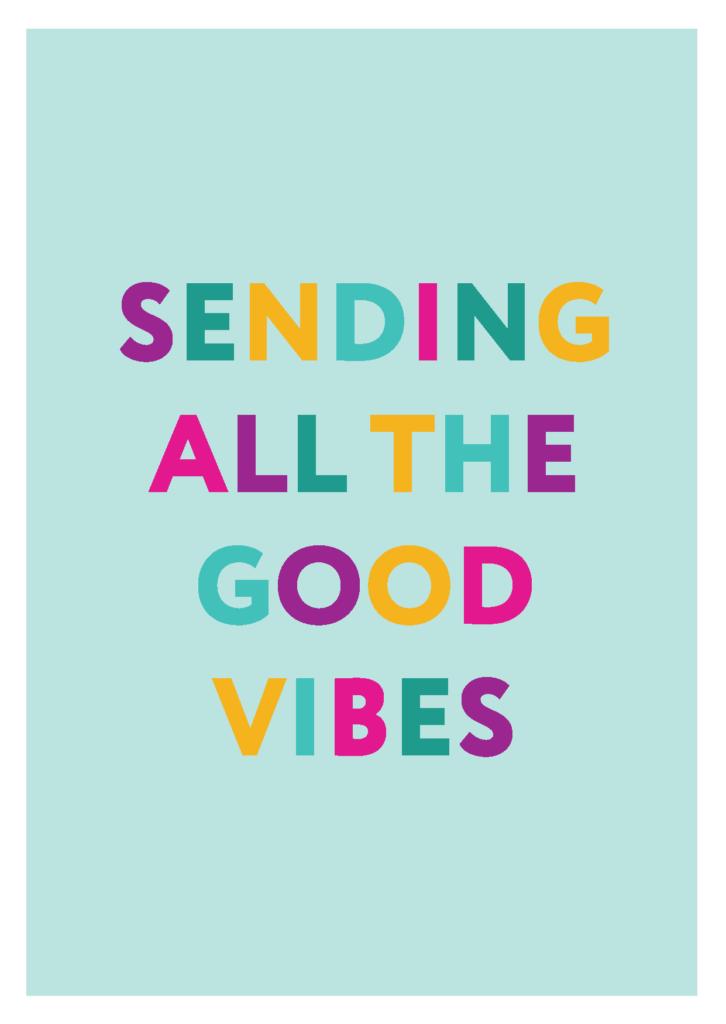 "Wallpaper ""Sending all the good vibes"""